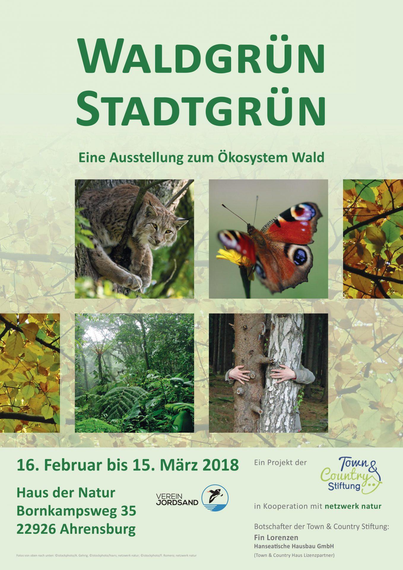 netzwerk natur, WALDGRÜN - STADTGRÜN in Ahrensburg, Plakat zur Ausstellung